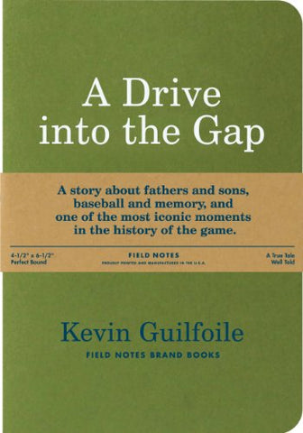 A Drive into the Gap by Kevin Guilfoile