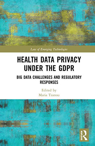Health Data Privacy under the GDPR