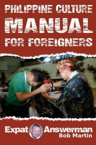 Philippine Culture Manual for Foreigners: Understanding the Culture of the Philippines