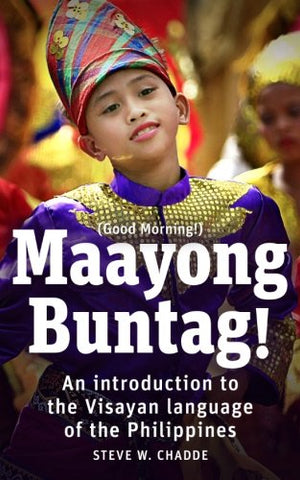 Maayong Buntag! An Introduction to the Visayan Language
