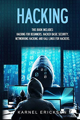 Hacking: 4 Books in 1. Hacking for Beginners, Hacker Basic Security