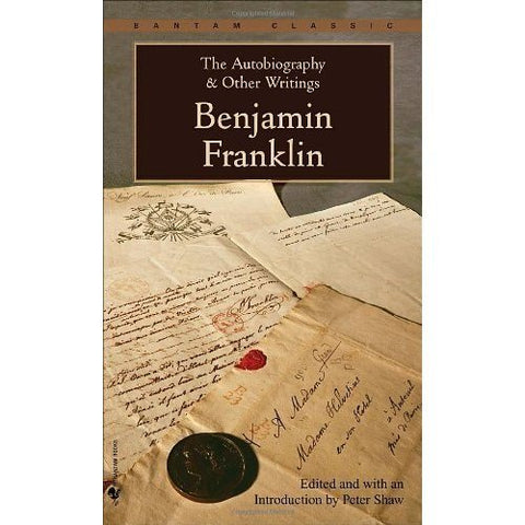 The Autobiography & Other Writings by Franklin,Benjamin. [1982] Paperback