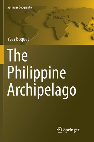 The Philippine Archipelago (Springer Geography)