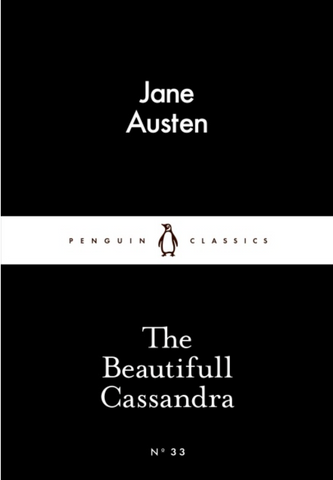 The Beautifull Cassandra (Penguin Little Black Classics)