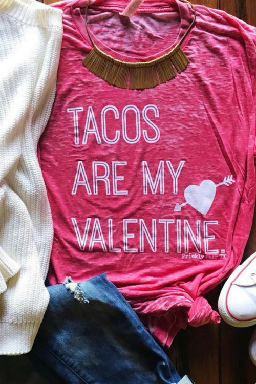 Tacos Are My Valentine Tee-Tops-Southern State of Style, casual, work wear, southern, texas boutique, online boutique, women's clothing boutique, boerne boutique, cute, floral, game day, teacher outfit, fall outfit inspiration, tank top, kimono, long sleeve, boho chic, short sleeve