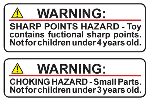 Warning: Choking Hazard - Small Parts, Not for children under 3 years old. Sharp Points Hazard  Not for children under 4 years old.