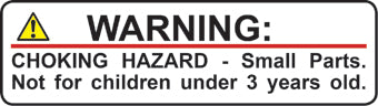 Warning: Choking Hazard - Small Parts, Not for children under 3 years old.