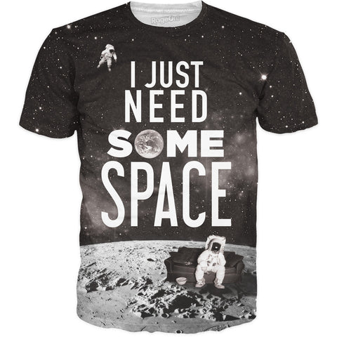 I Just Need Some Space 1 T-Shirt