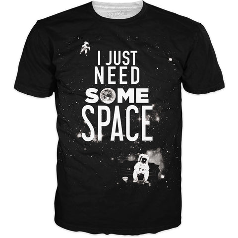 I Just Need Some Space 2 T-Shirt