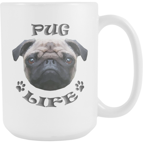 Pug Life Mug (15 oz) - Teeternal - 1