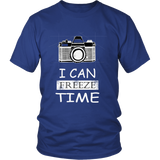 T-Shirt - I Can Freeze Time
