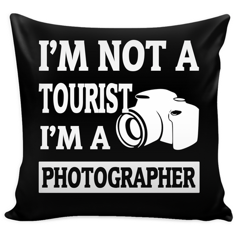Pillow Cover - I'm Not A Tourist