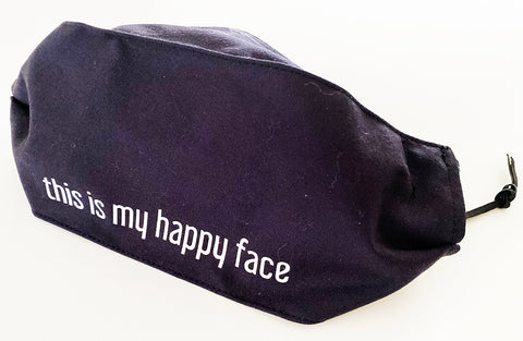 This is my happy face Cotton Face Mask | triple layer | Women's, men's and children's sizes