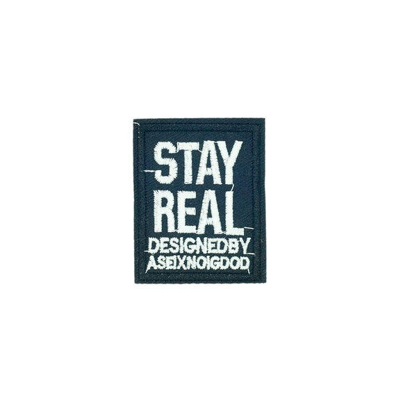 PC2617 - Stay Real Design (Iron On)