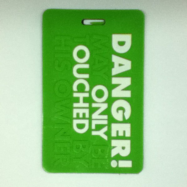 L00367 - Danger! Luggage Tag