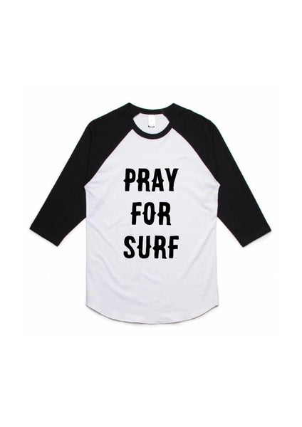 PRAY FOR SURF RAGLAN