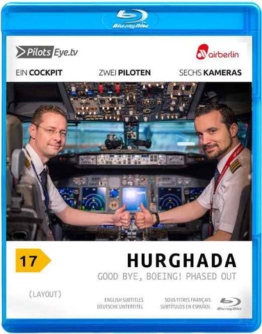 PilotsEYE.tv | HURGHADA | B737 | Air Berlin | Good Bye, Boeing! | Bonus: A Pusher's life & 737 Cockpit |:| Blu-ray® |: