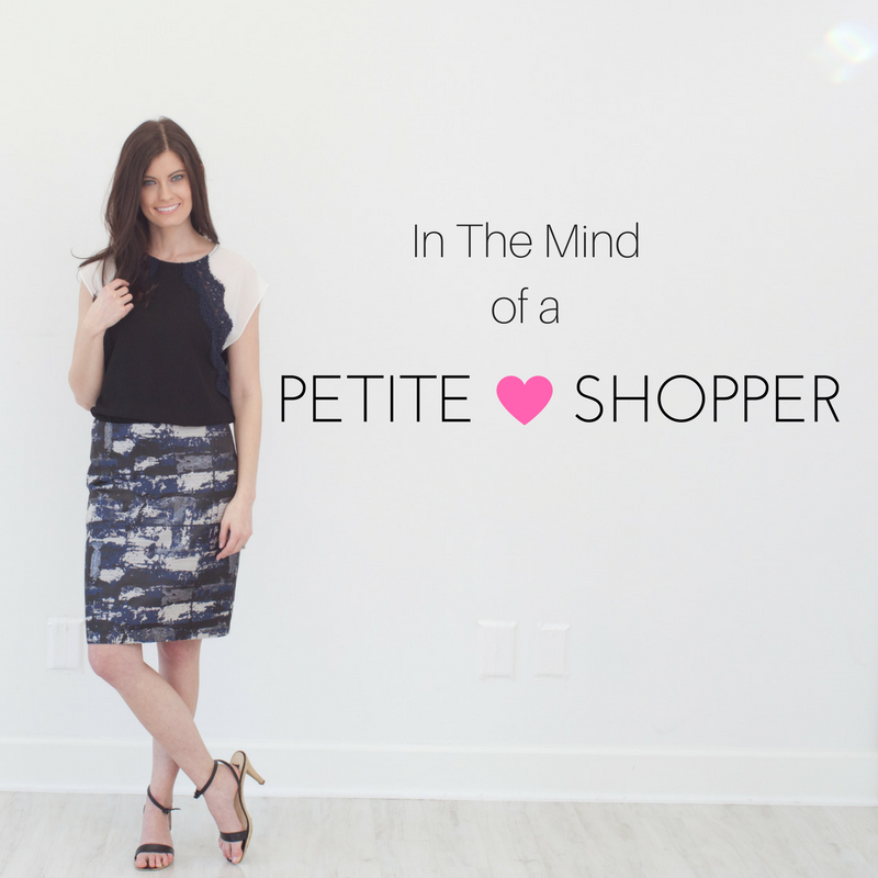 In The Mind of a Petite Shopper