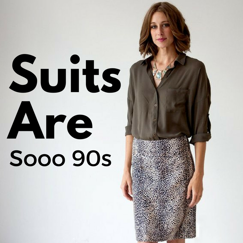63cb9c60c08 Suits Are Sooo 90s - Sevier Skirts