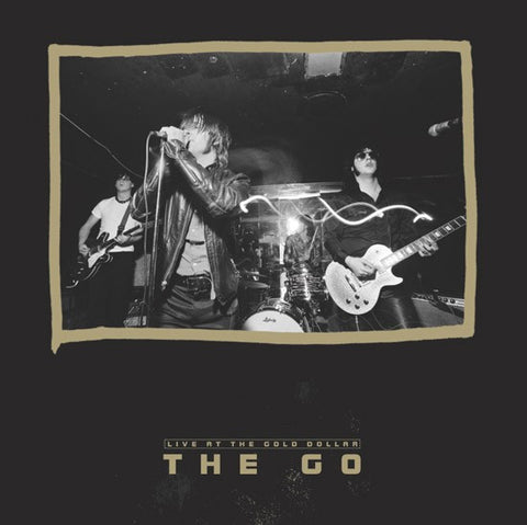 The GO - Live at The Gold Dollar (Vinyl)