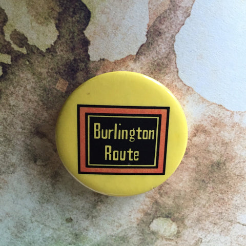 Vintage Burlington Route Pin Back Button Collectors