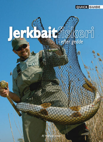 Quick Guide - Jerk Bait Fiskeri