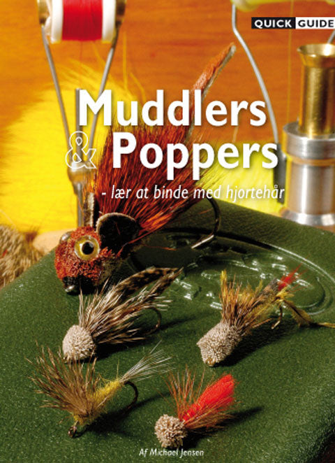 Quick Guide - Muddlers og Poppers