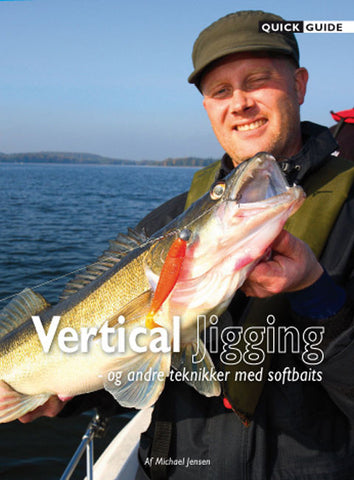 Quick Guide - Vertical Jigging