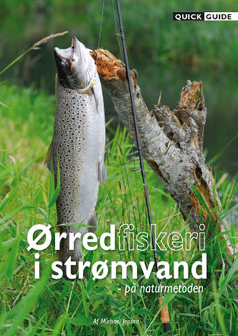 Quick Guide - Ørred i strømvand