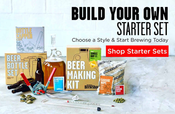 Build Your Own Starter Set and Start Brewing Today.