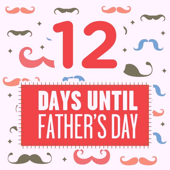 Father's Day Countdown: 12 Days Left