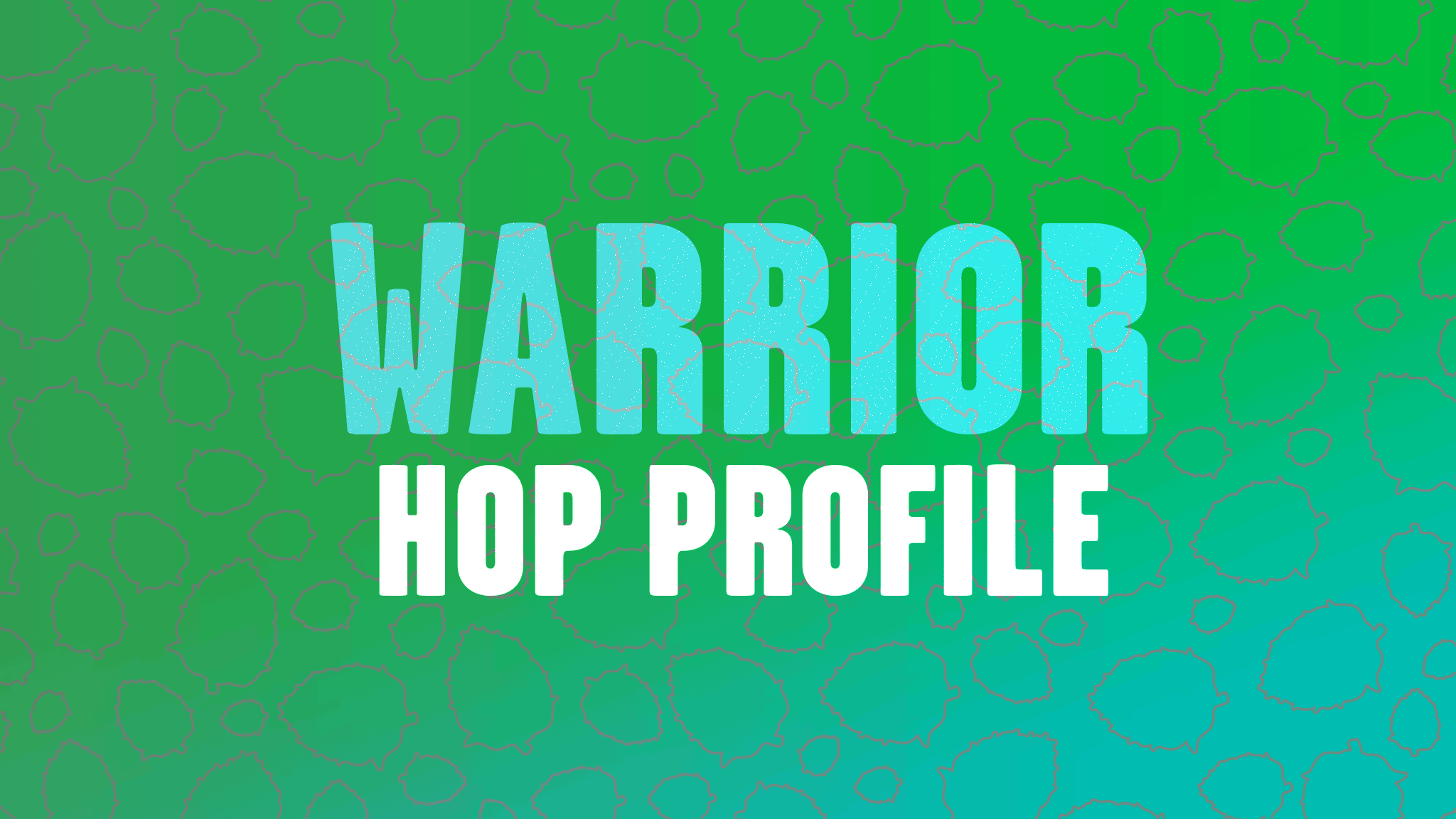 Hop Profile: Warrior