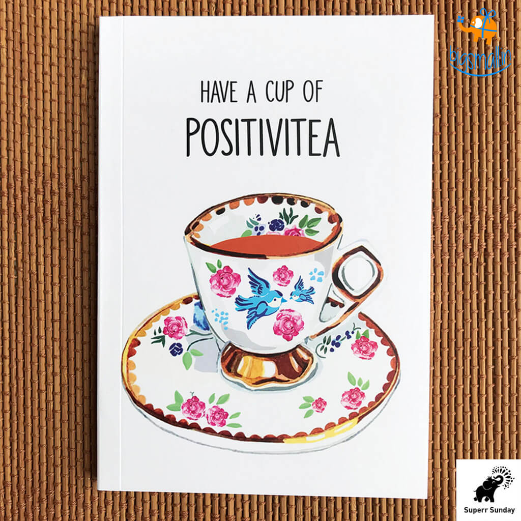 Cup Of Positivitea Notebook