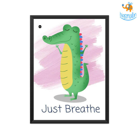 Just Breathe Print Poster With Frame