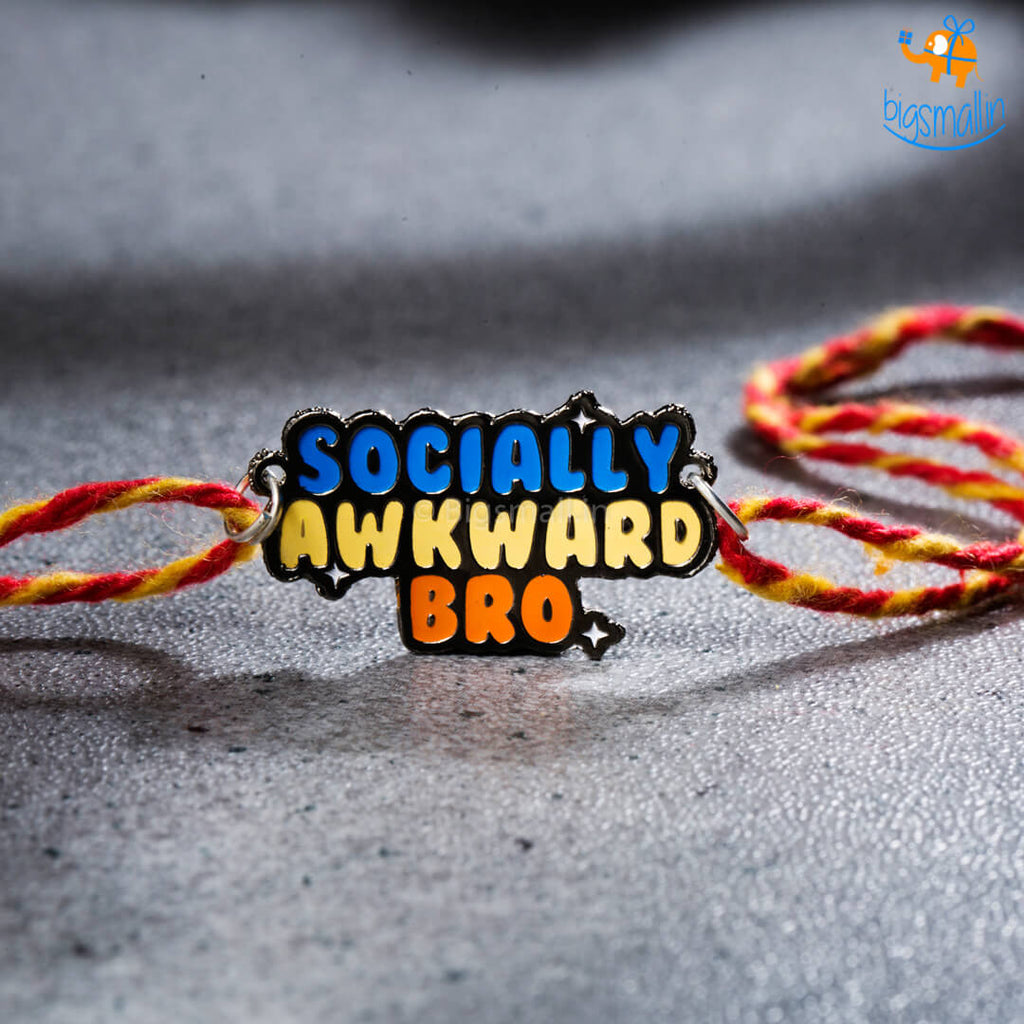 Socially Awkward Bro Rakhi