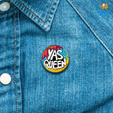 Yas Queen Lapel Pin