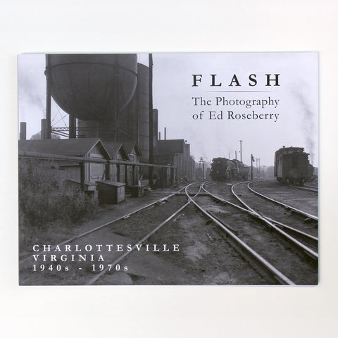 Flash: The Photography of Ed Roseberry