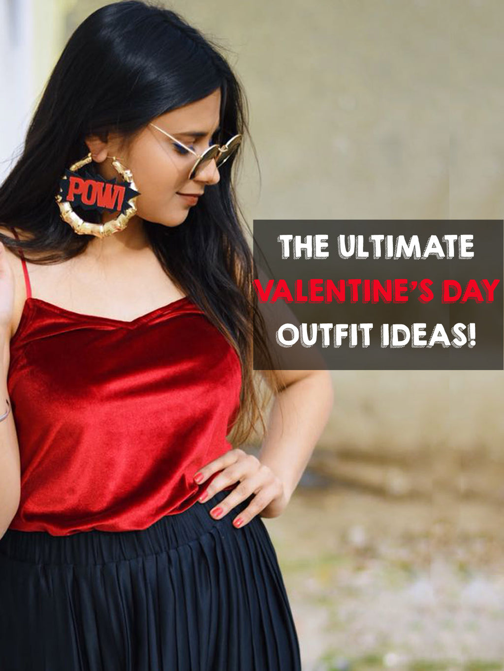 The Ultimate Valentine's Day Outfit Ideas!
