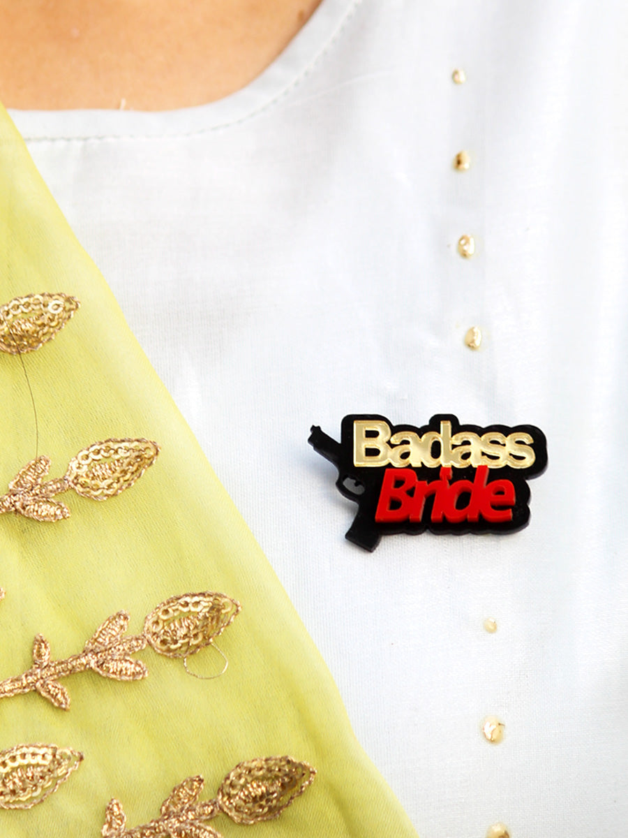 Badass Bride Brooch