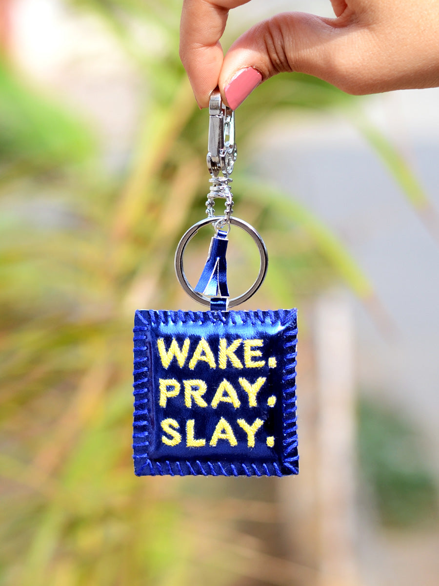 Wake Pray Slay Keychain Bagcharm, a unique handcrafted keychain bag charm from our designer collection of hand embroidered statement keychain and bag charms online.