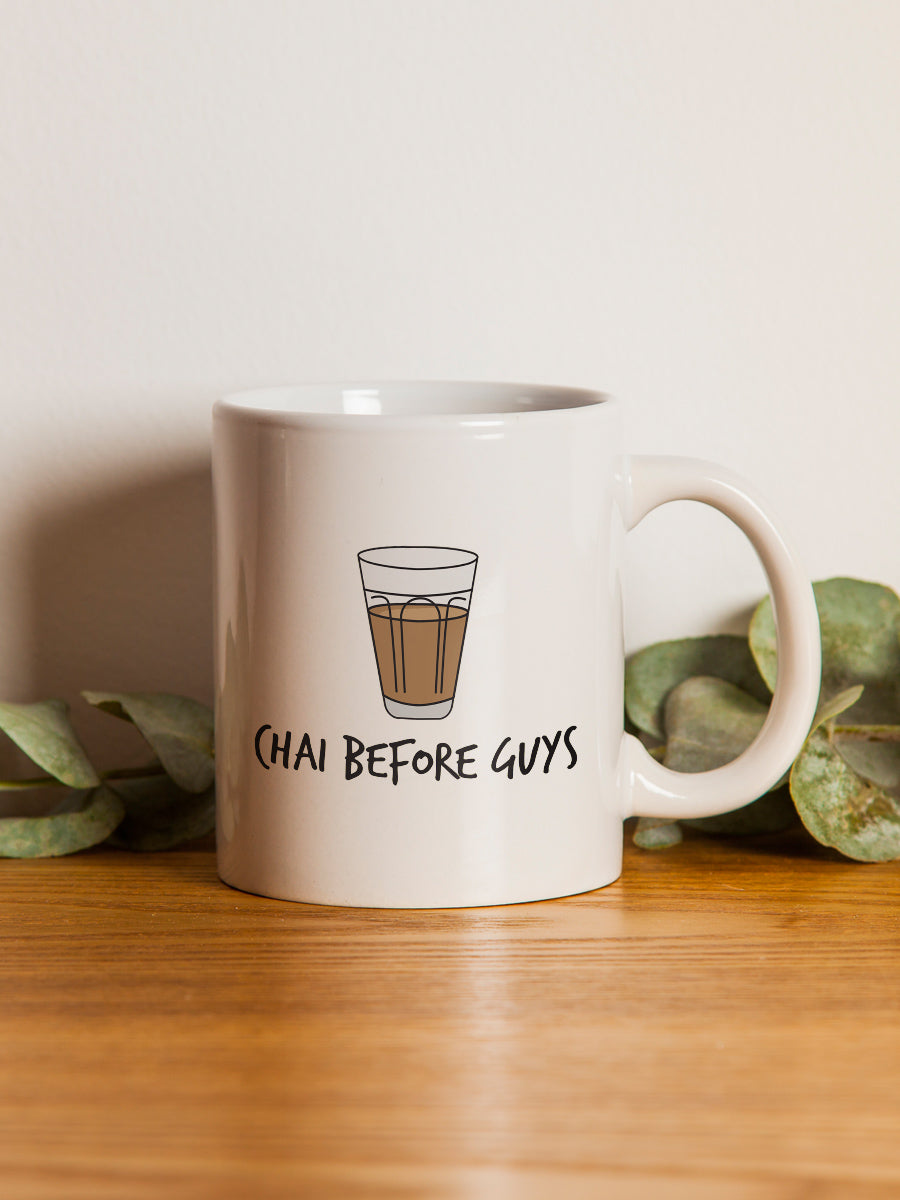 Chai Before Guys Mug