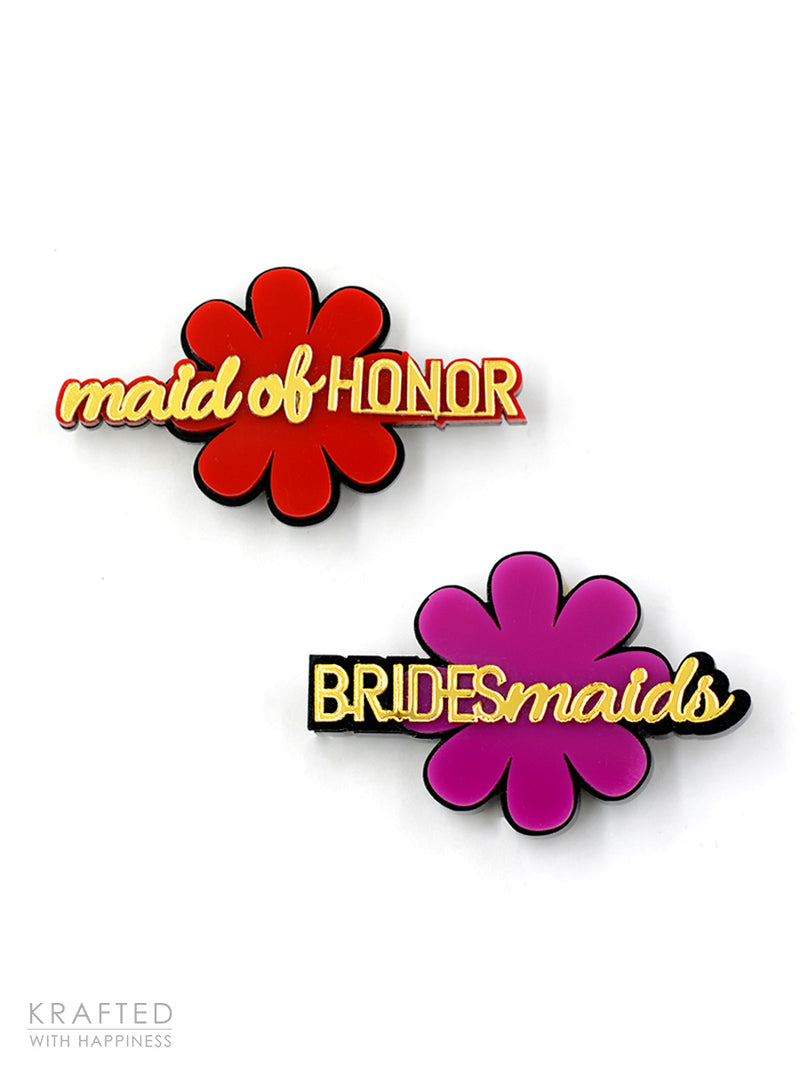 Maid of Honor + Bridesmaids Brooch Set of 2