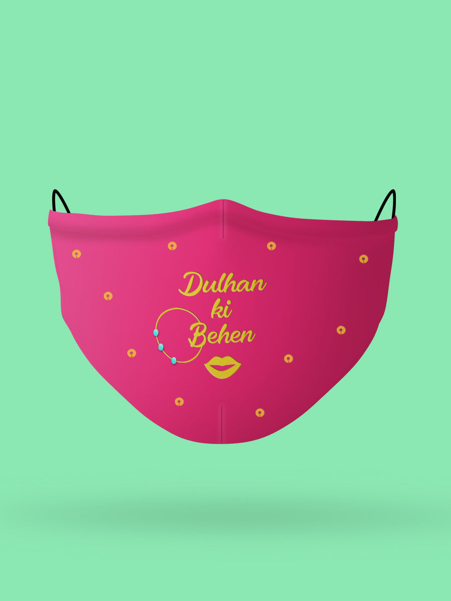 Dulhan ki Behen Embroidered Wedding Face Mask