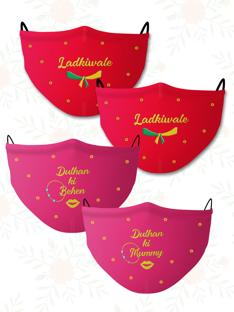 Dulhan ki Mummy+Behen+Ladkiwale (Set of 4) Wedding Face Mask