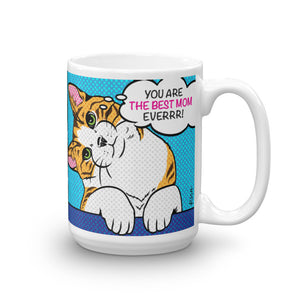 YOU ARE THE BEST MOM EVERRR! (pink) 15oz mug