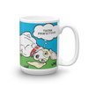 """THINK PAWSITIVE"" ROY LICK-YOUR-FACE  MUG-15OZ"