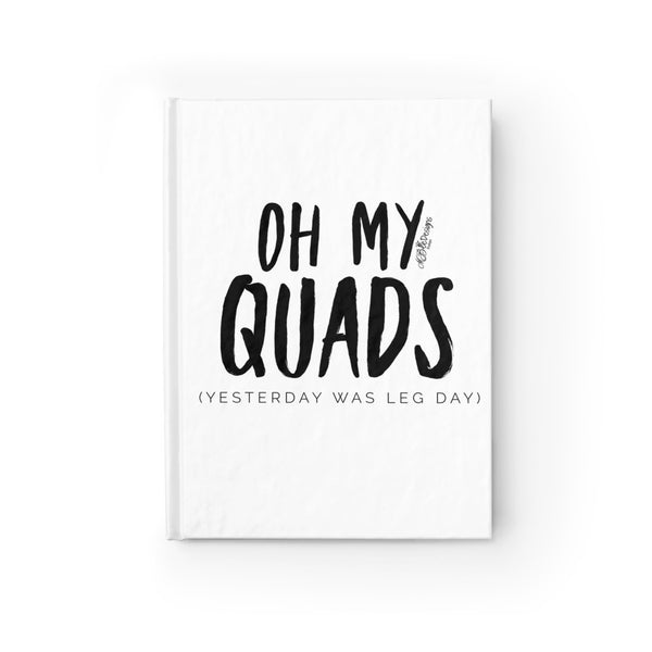Oh My Quads Journal