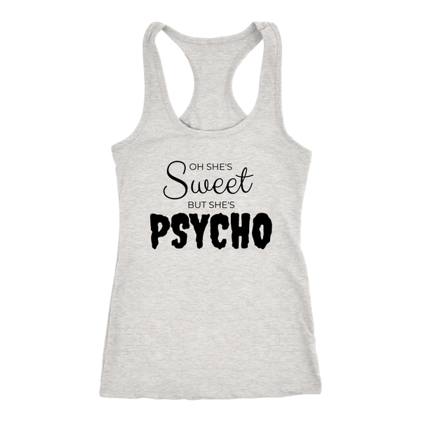 Sweet But Psycho Ladies Tank