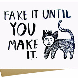 Fake It Card