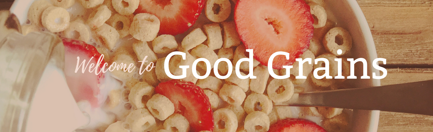 Welcome to Good Grains